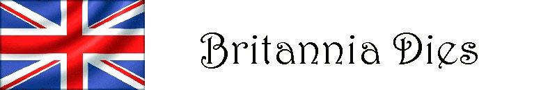 Britannia Dies